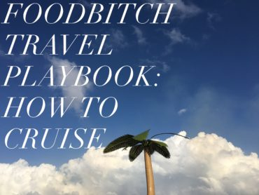 foodbitch travel playbook royal caribbean cruise