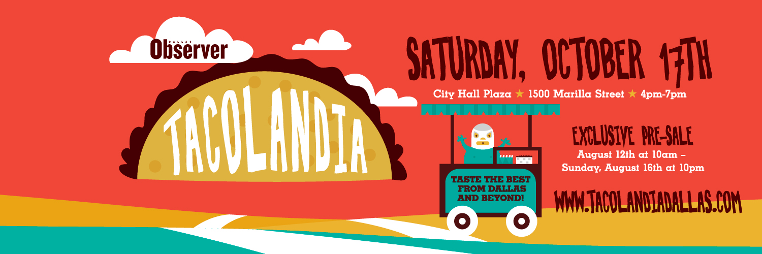Tacolandia Dallas Observer taco festival Saturday October 17