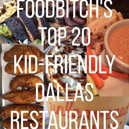 top 20 kid friendly restaurants in dallas according to foodbitch